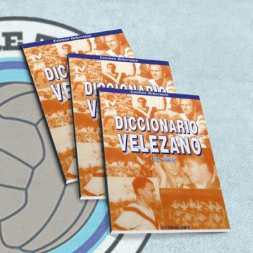 Diccionario Velezano (1931-1996)