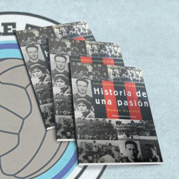 Historia de una Pasión. Club Atlético Defensores de Belgrano.