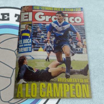 Revista El Gráfico 3839 Vélez golea y se va. A lo Campeón