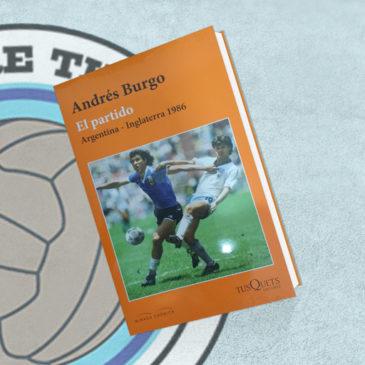 El partido Argentina – Inglaterra 1986