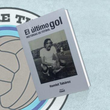 El último gol. Historias de Fútbol