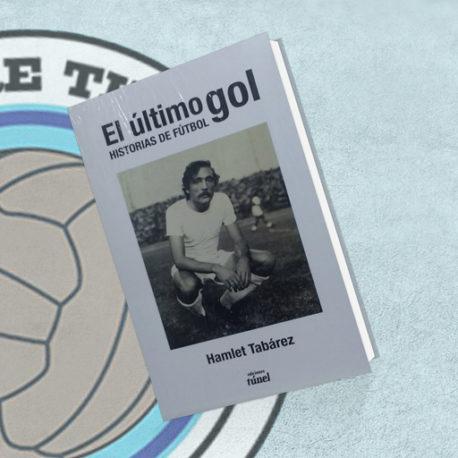 EL-ULTIMO-GOL-HISTORIAS-DE-FUTBOL