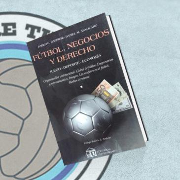 Fútbol, Negocios y Derecho