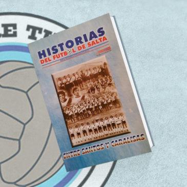 Historia Del Fútbol De Salta Tomo 6 Juventud Antoniana