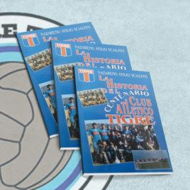 La Historia Del Centenario Club Atlético Tigre