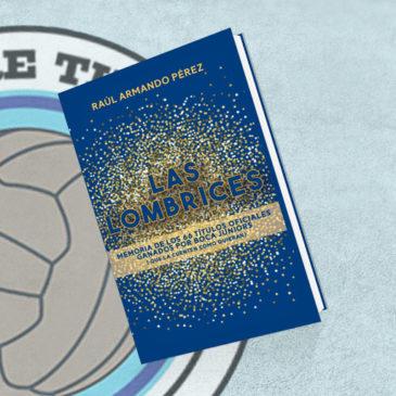 Las Lombrices Memoria de los 66 títulos oficiales ganados por Boca Juniors