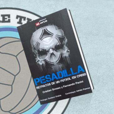 Pesadilla Retratos de un Fútbol en Crisis