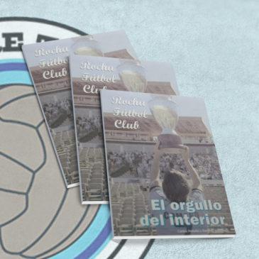 Rocha Fútbol Club el Orgullo del Interior