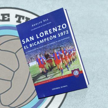 San Lorenzo El bicampeón 1972.