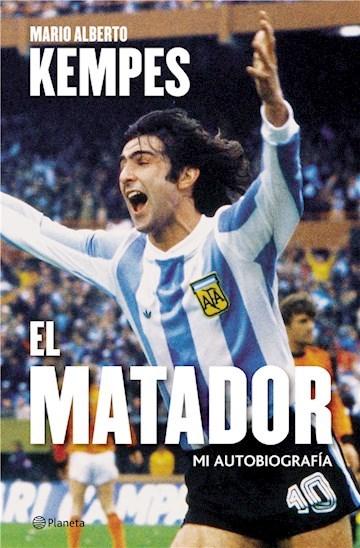 El Matador. Mi autobiografía.