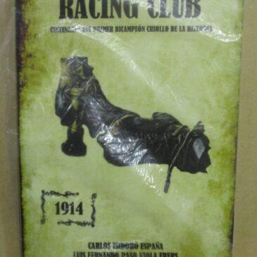 Racing Club Centenario del Primer Bicampeón Criollo 1914