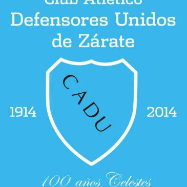 El libro del centenario del Club Atlético Defensores Unidos de Zárate 1914 – 2014