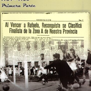 Por amor a la camiseta. Historia del Fútbol Local y Regional 1904 – 1950