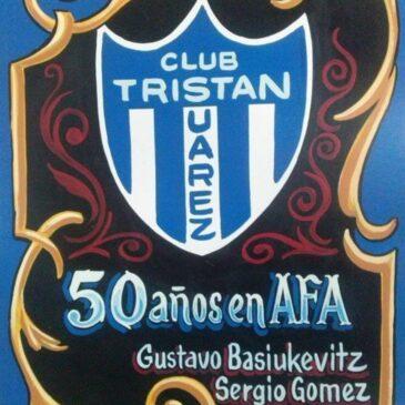 Club Tristán Suárez 50 años en A.F.A.