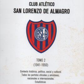 Historia del Fútbol Profesional del Club Atlético San Lorenzo de Almagro – Tomo 2 (1941-1950)