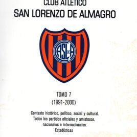 Historia del Fútbol Profesional del Club Atlético San Lorenzo de Almagro – Tomo 7 (1991-2000)