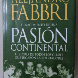 El nacimiento de una pasión continental