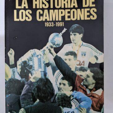 La historia de los campeones 1933 – 1991